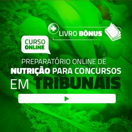 Preparatório Online para Concursos de Tribunais em Nutrição 2020