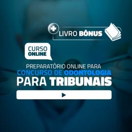 Preparatório Online para Concursos de Tribunais em Odontologia 2020