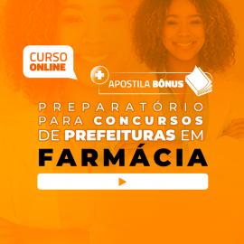 Preparatório Online para Concursos de Prefeituras em Farmácia 2020 (Com Apostilas Bônus)