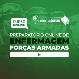 Preparatório Online para Concursos de Forças Armadas em Enfermagem 2020 (Com Livro Bônus)