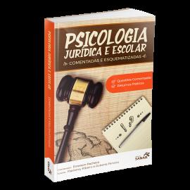 Psicologia Jurídica e Escolar - Questões Comentadas e Esquematizadas