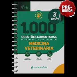 1.000 Questões Comentadas de Provas e Concursos em Medicina Veterinária 2021