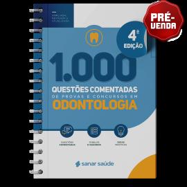 1.000 Questões Comentadas de Provas e Concursos em Odontologia 2021